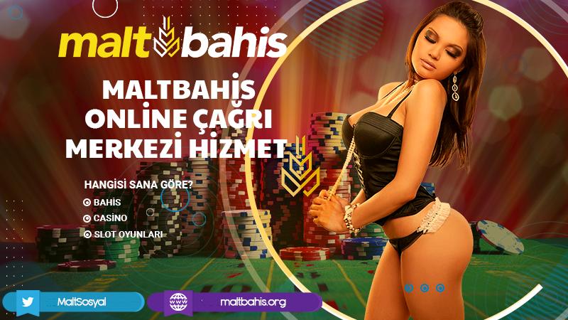 Maltbahis Online Çağrı Merkezi Hizmet Bilgileri