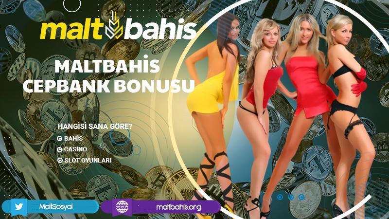 Maltbahis Cepbank Bonusu