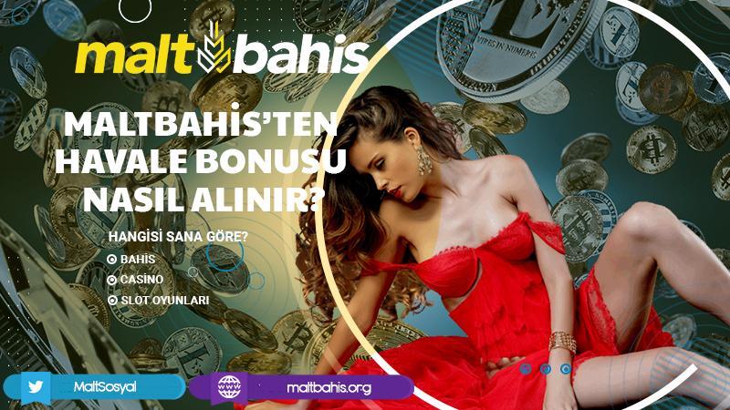 Maltbahis'ten Havale Bonusu Nasıl Alınır