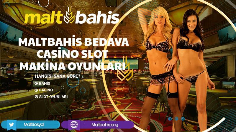 Maltbahis Bedava Casino Slot Makina Oyunları