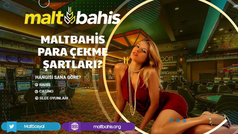 Maltbahis Para Çekme Şartları