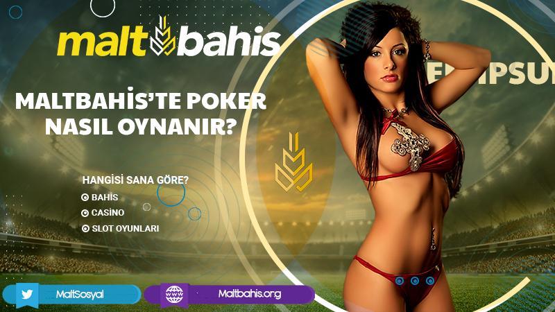 Maltbahis'te Poker Nasıl Oynanır