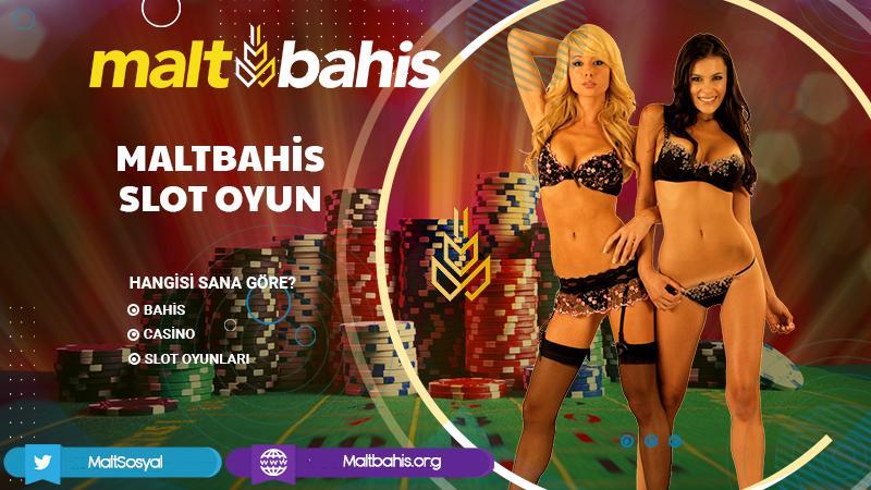 Maltbahis Slot oyun
